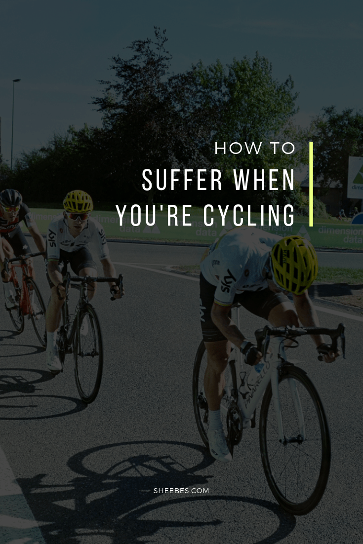 How to suffer when you're cycling