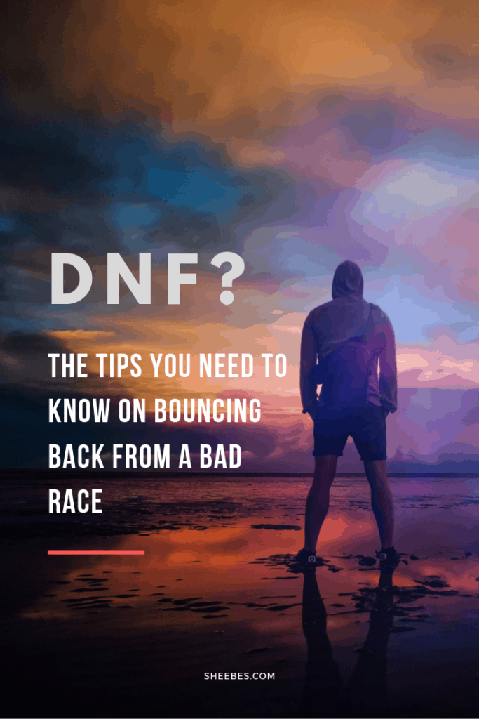DNF? The tips you need to know on bouncing back from a bad race