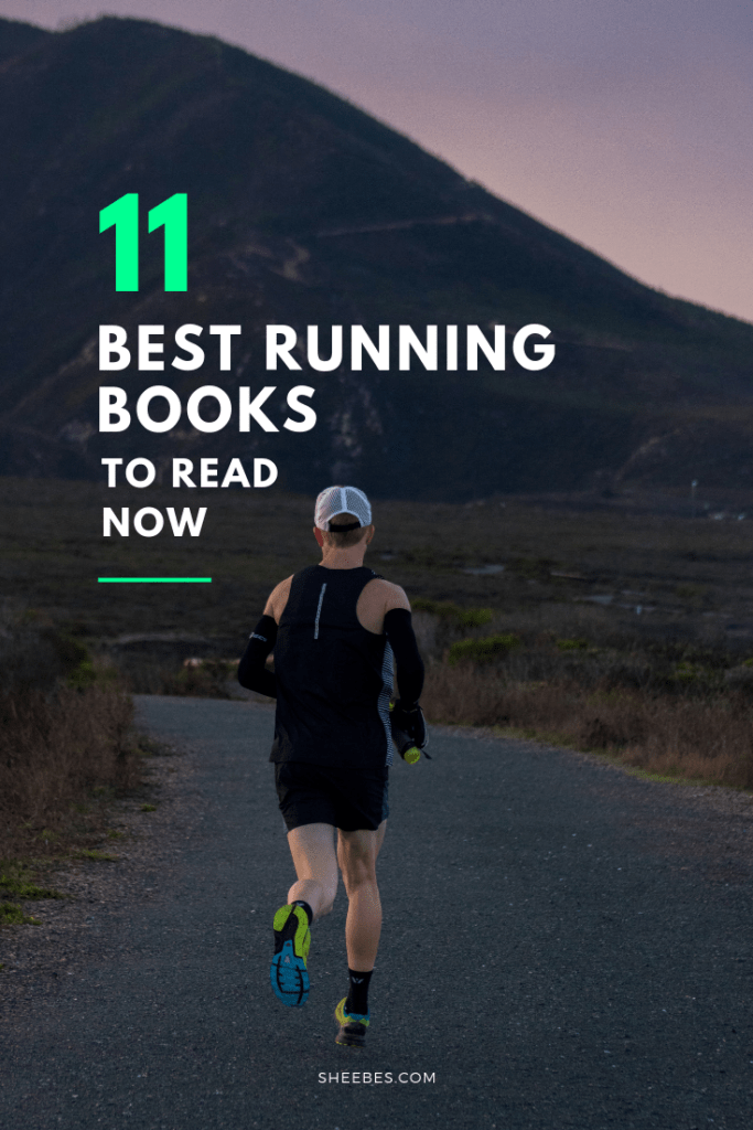 The 11 Best Running Books To Read Now Sheebes