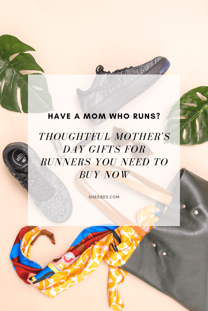 d98907e1cacc Thoughtful Mother's Day Gifts for Runners You Need to Buy Now | SHEEBES