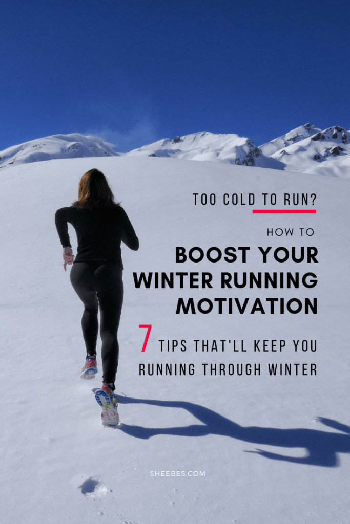 Too Cold To Run How To Boost Your Winter Running Motivation
