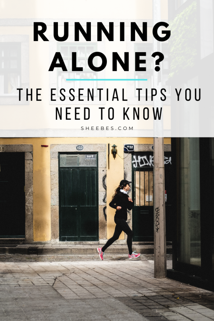 Running alone? The essential tips you need to know