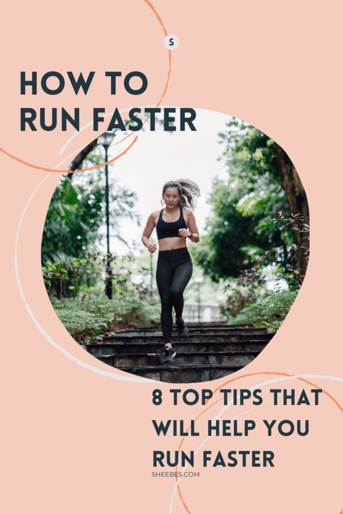 How to run faster, 8 top tips that will help you run faster